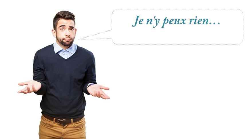 перевод фразы Je n'y peux rien с французского